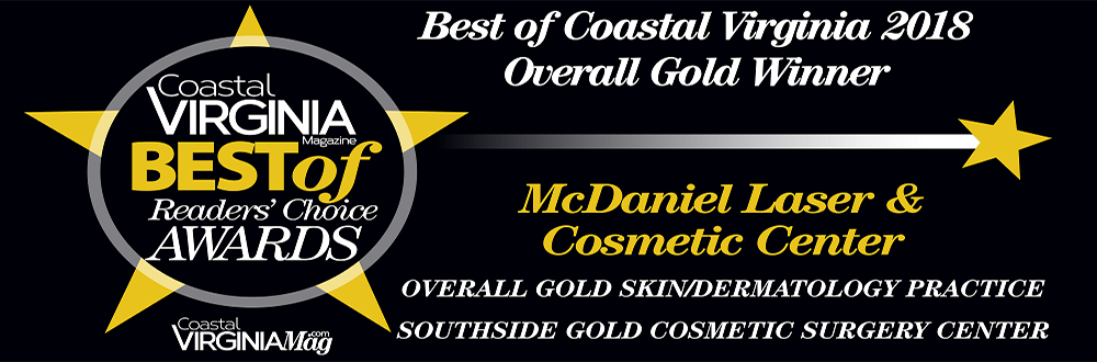 McDaniel Laser & Cosmetic Center voted Best of Coastal Virginia 2018 Overall Gold Winner