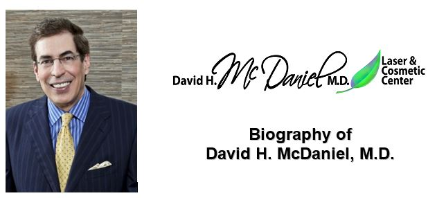 Dr  David McDaniel | David H  McDaniel, MD Laser Center and Medical Spa